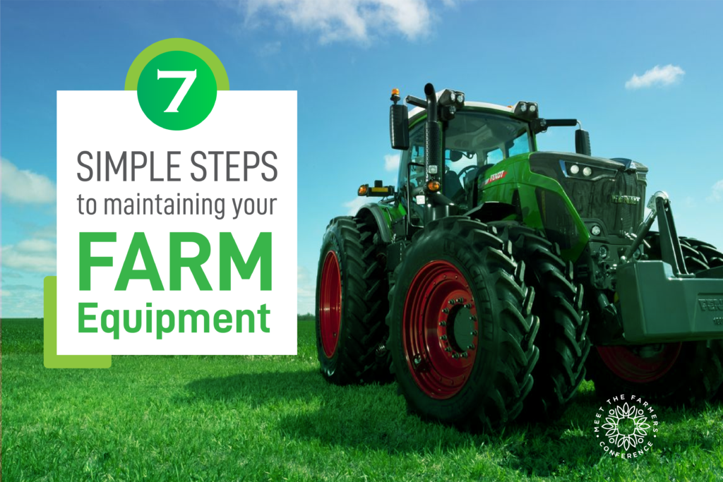 7 Simple Tips to Maintain Your Farm Equipment